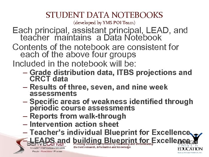 STUDENT DATA NOTEBOOKS (developed by YMS POI Team) Each principal, assistant principal, LEAD, and