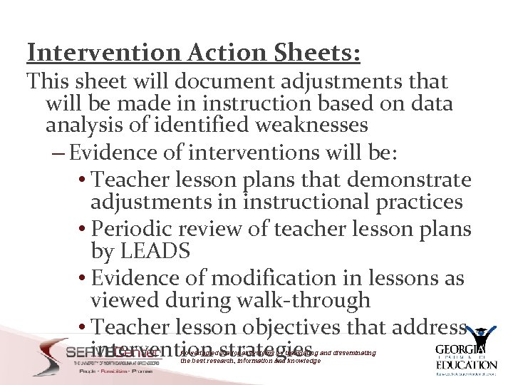 Intervention Action Sheets: This sheet will document adjustments that will be made in instruction