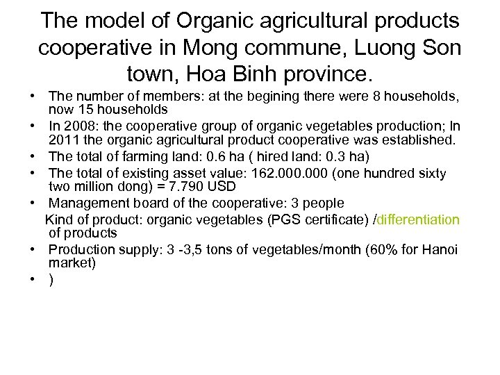 The model of Organic agricultural products cooperative in Mong commune, Luong Son town, Hoa