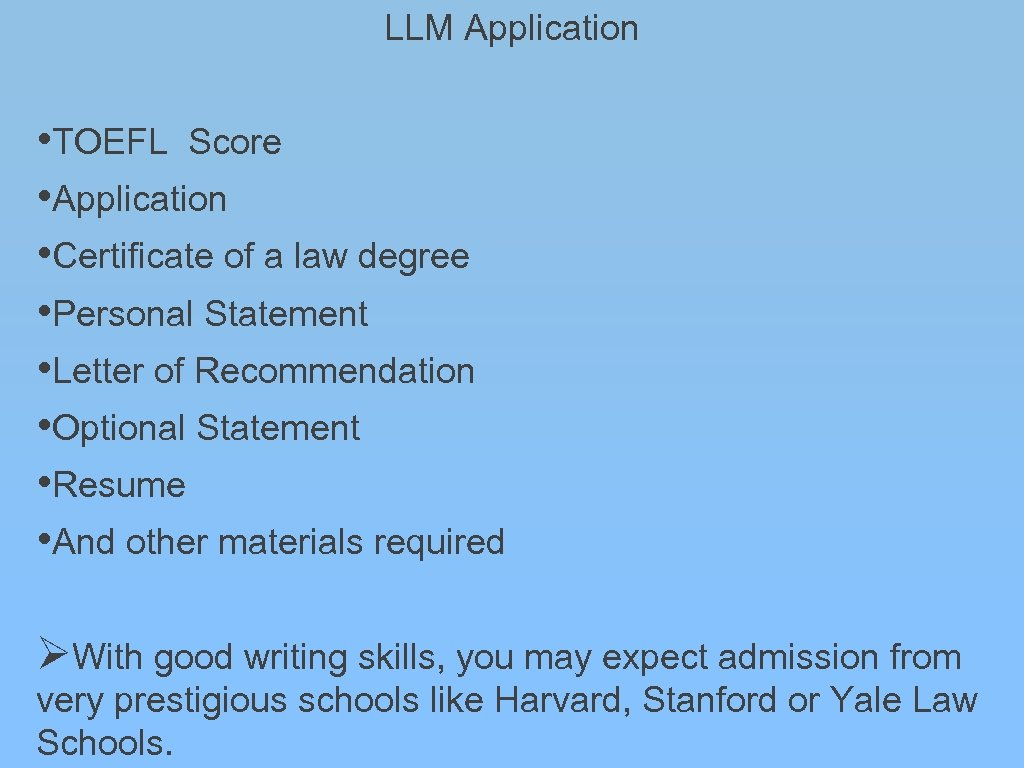 LLM Application • TOEFL Score • Application • Certificate of a law degree •