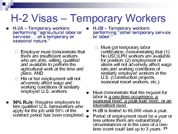 """H-2 Visas – Temporary Workers n H-2 A – Temporary workers performing """"agricultural labor"""