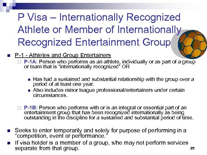 P Visa – Internationally Recognized Athlete or Member of Internationally Recognized Entertainment Group n