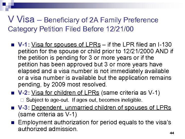 V Visa – Beneficiary of 2 A Family Preference Category Petition Filed Before 12/21/00