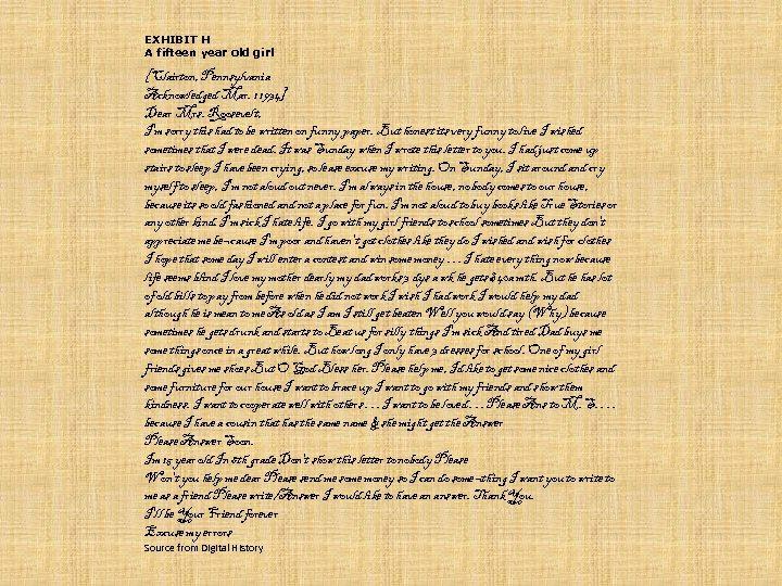 EXHIBIT H A fifteen year old girl [Clairton, Pennsylvania Acknowledged Mar. 1 1934] Dear