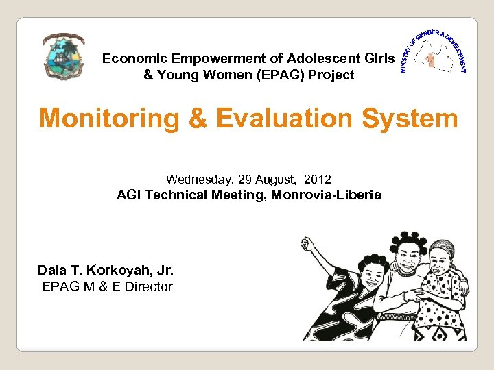 Economic Empowerment of Adolescent Girls & Young Women (EPAG) Project Monitoring & Evaluation System