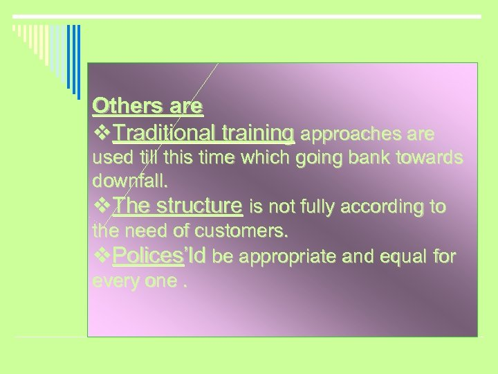 Others are v. Traditional training approaches are used till this time which going bank