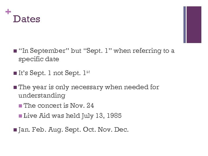 "+ Dates n ""In September"" but ""Sept. 1"" when referring to a specific date"
