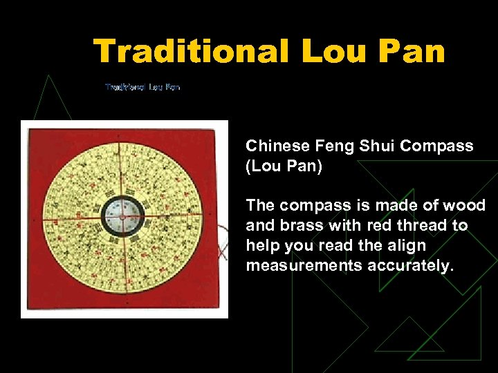 Traditional Lou Pan Chinese Feng Shui Compass (Lou Pan) The compass is made of