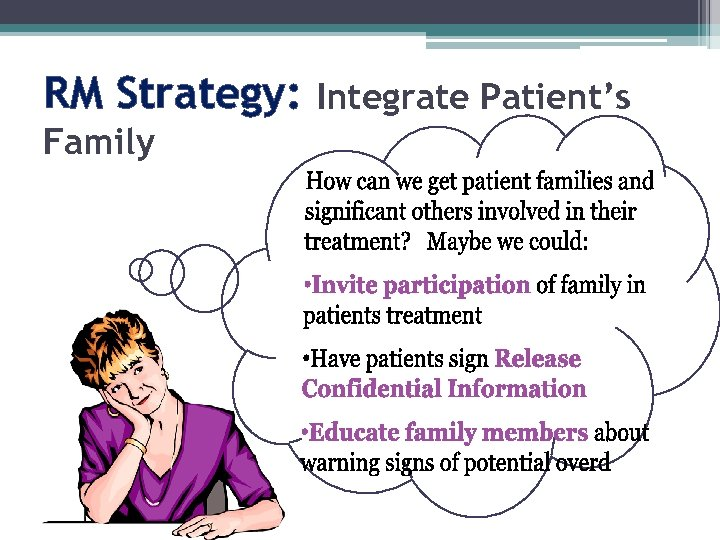RM Strategy: Integrate Patient's Family