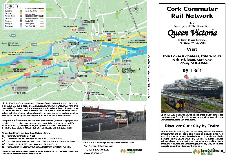 Cork Commuter Rail Network For Passengers off The Cruise Liner Queen Victoria @ Cobh