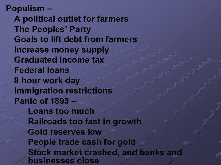 Populism – A political outlet for farmers The Peoples' Party Goals to lift debt
