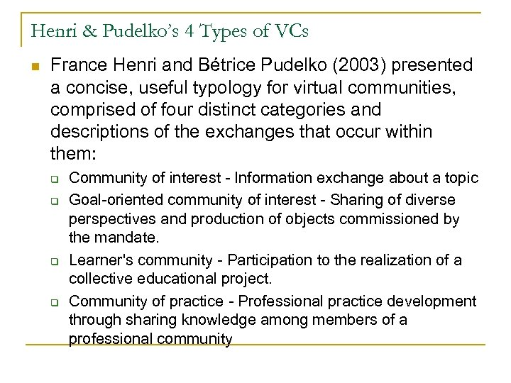 Henri & Pudelko's 4 Types of VCs n France Henri and Bétrice Pudelko (2003)