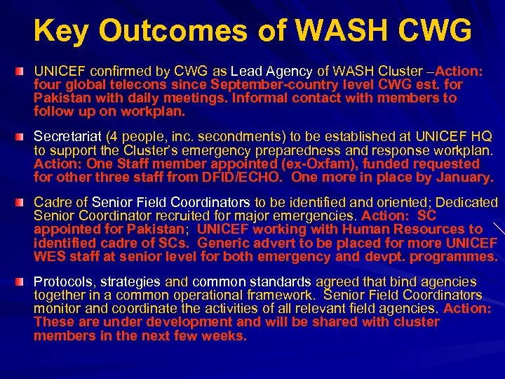 Key Outcomes of WASH CWG UNICEF confirmed by CWG as Lead Agency of WASH