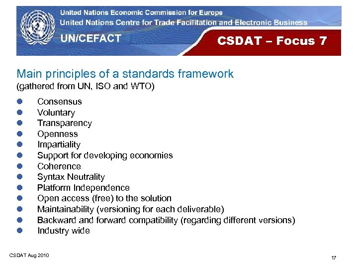 CSDAT – Focus 7 Main principles of a standards framework (gathered from UN, ISO