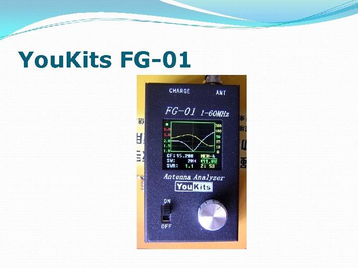 You. Kits FG-01