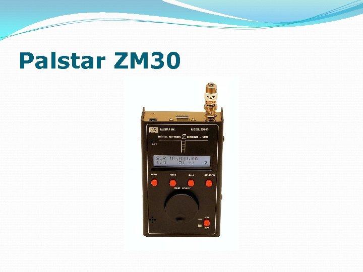 Palstar ZM 30