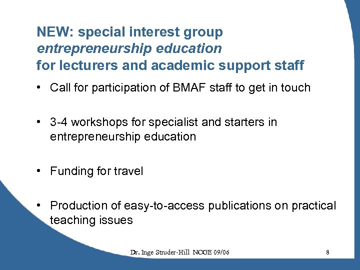 NEW: special interest group entrepreneurship education for lecturers and academic support staff • Call