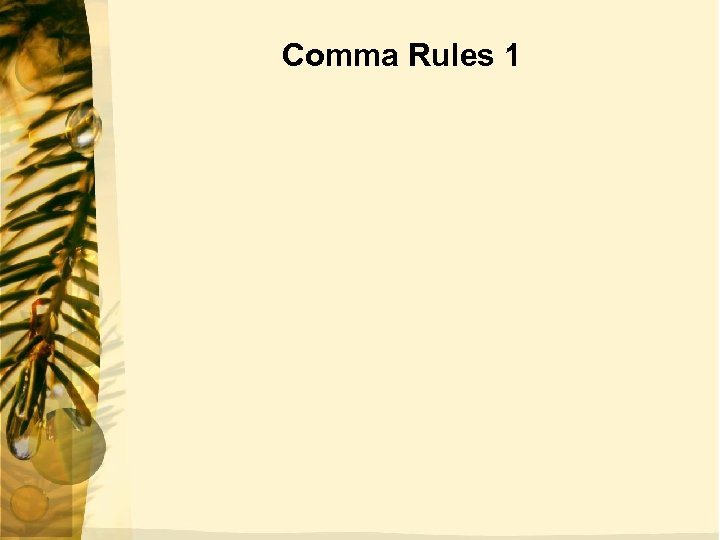 Comma Rules 1