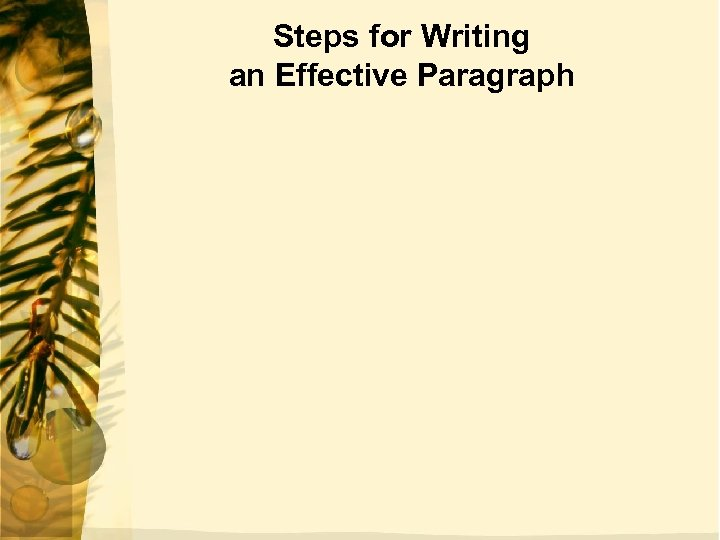 Steps for Writing an Effective Paragraph