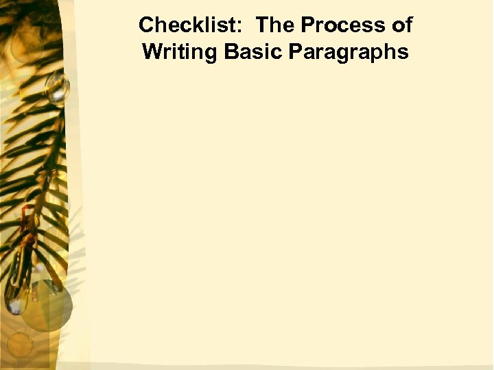 Checklist: The Process of Writing Basic Paragraphs