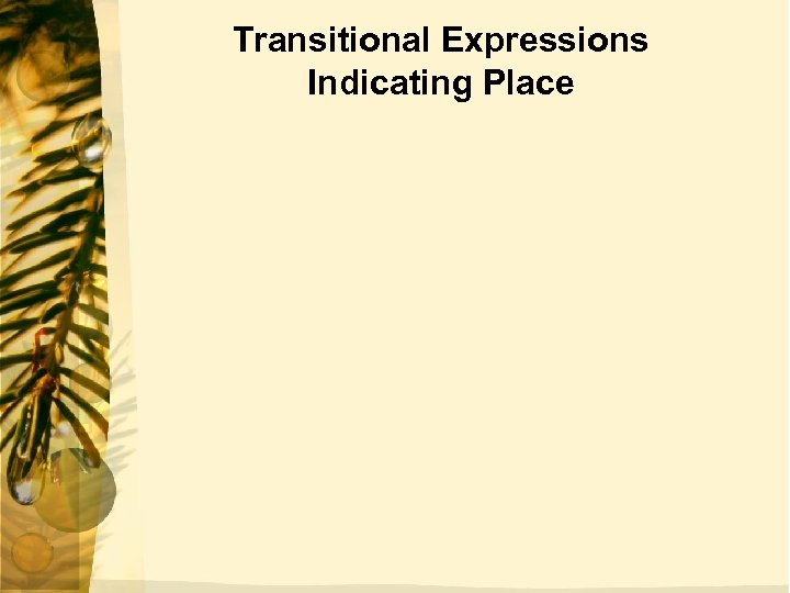 Transitional Expressions Indicating Place