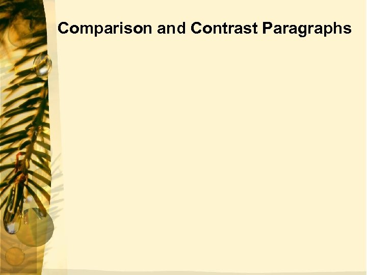 Comparison and Contrast Paragraphs
