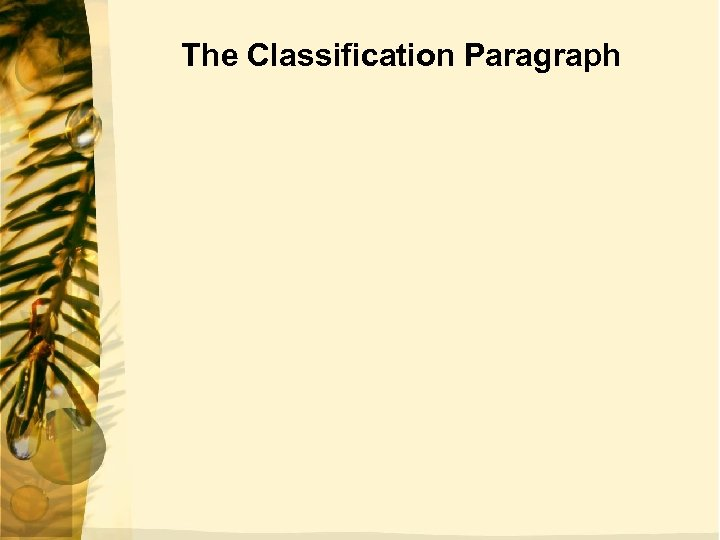The Classification Paragraph