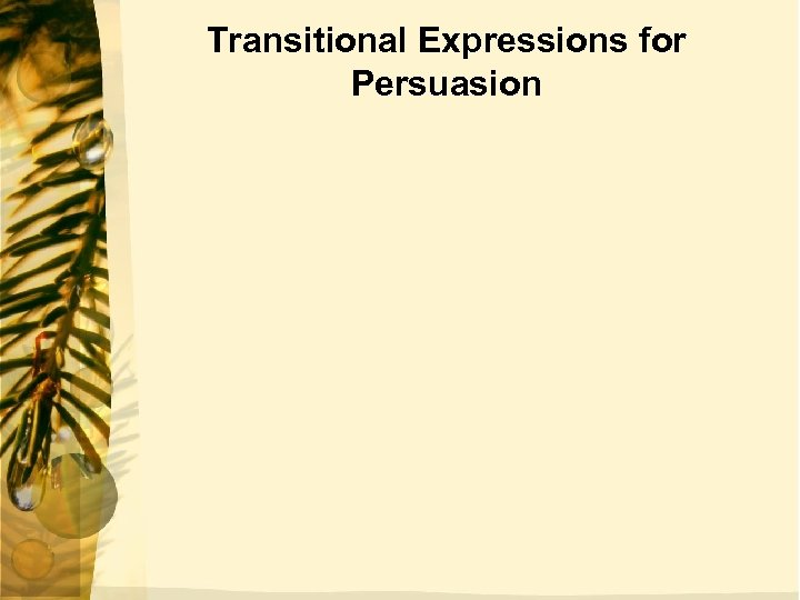 Transitional Expressions for Persuasion