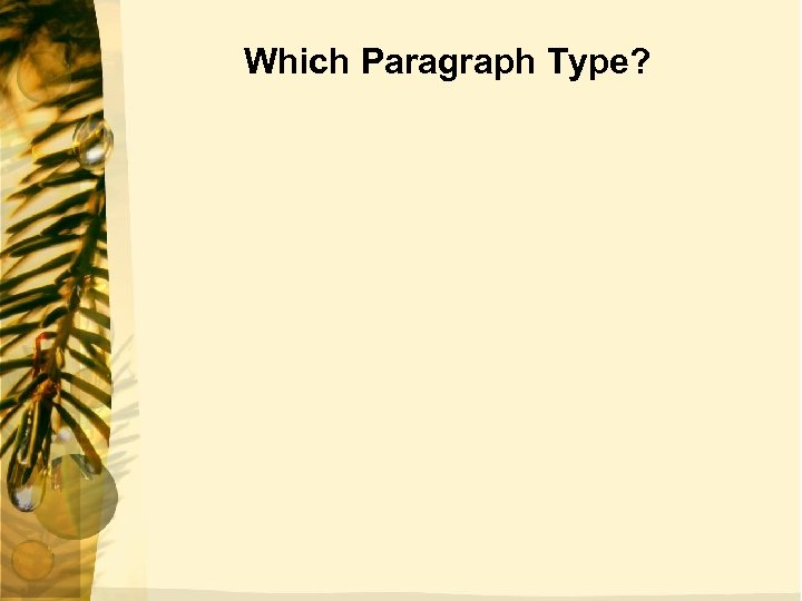 Which Paragraph Type?
