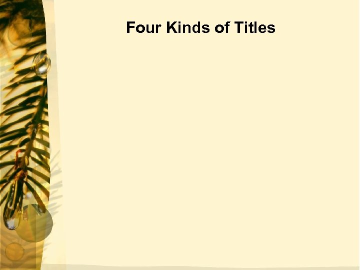 Four Kinds of Titles