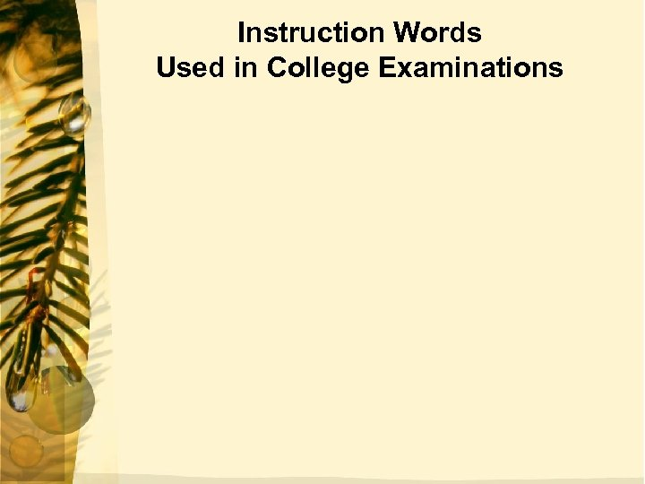 Instruction Words Used in College Examinations