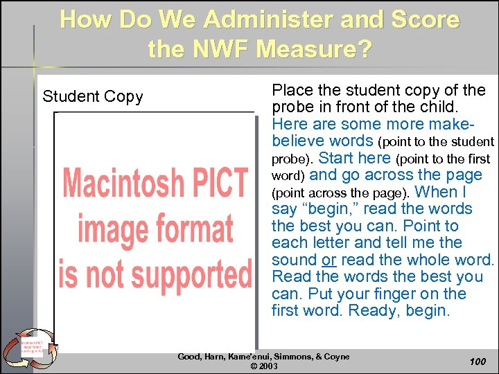 How Do We Administer and Score the NWF Measure? Student Copy Place the student