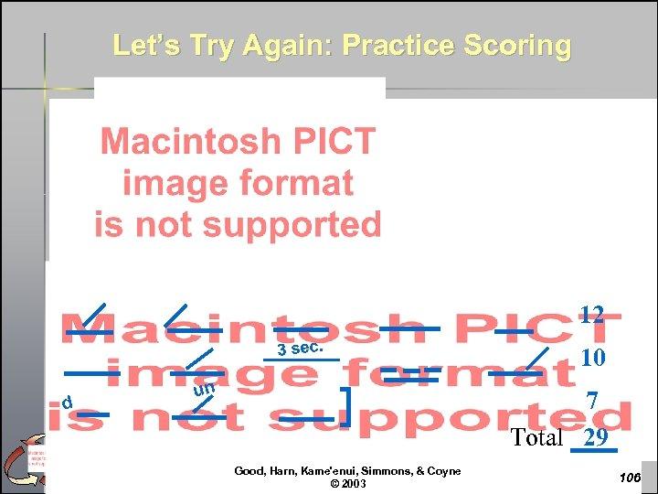 Let's Try Again: Practice Scoring 12 3 sec. d un 10 7 Total 29