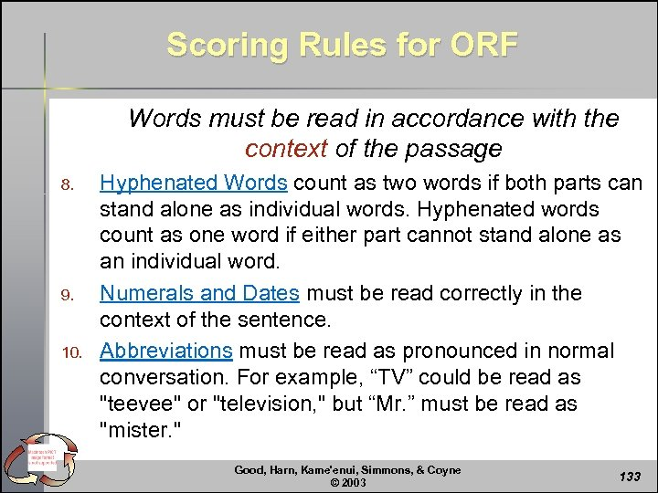 Scoring Rules for ORF Words must be read in accordance with the context of