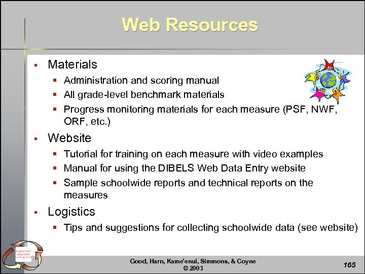 Web Resources § Materials § Administration and scoring manual § All grade-level benchmark materials