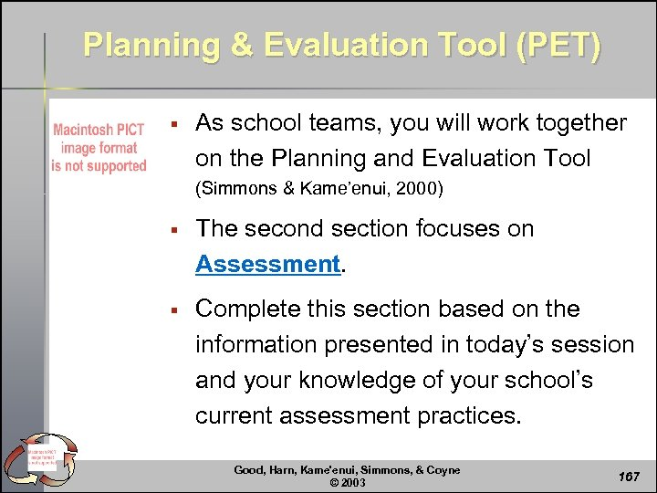 Planning & Evaluation Tool (PET) § As school teams, you will work together on