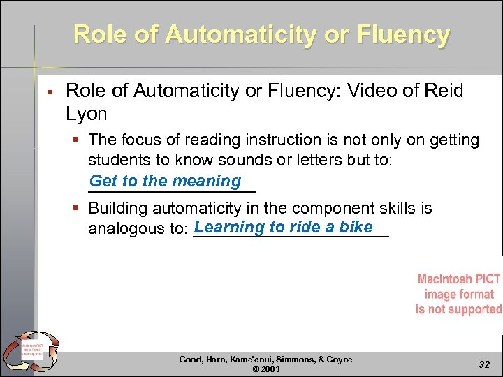 Role of Automaticity or Fluency § Role of Automaticity or Fluency: Video of Reid