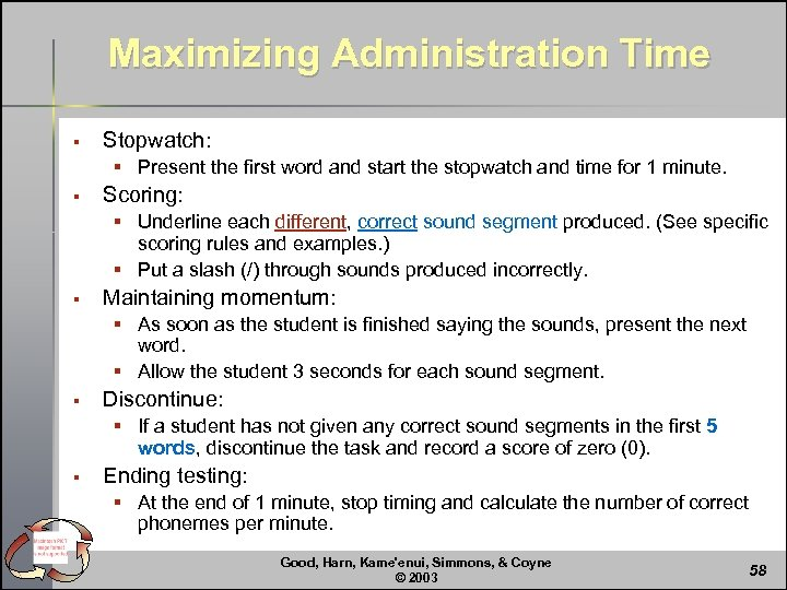 Maximizing Administration Time § Stopwatch: § Present the first word and start the stopwatch