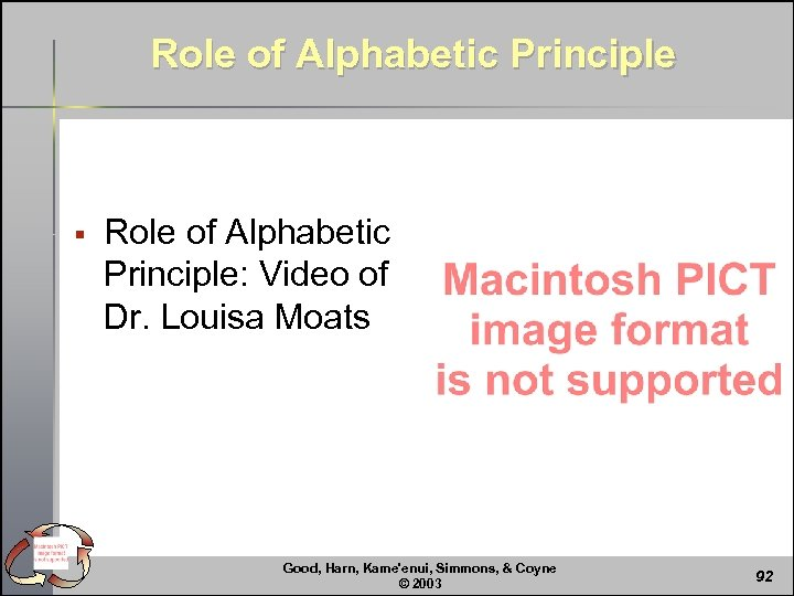 Role of Alphabetic Principle § Role of Alphabetic Principle: Video of Dr. Louisa Moats