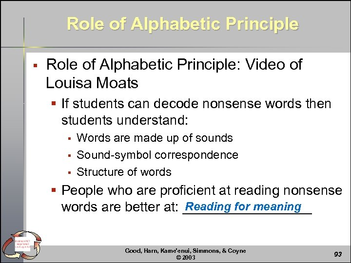 Role of Alphabetic Principle § Role of Alphabetic Principle: Video of Louisa Moats §