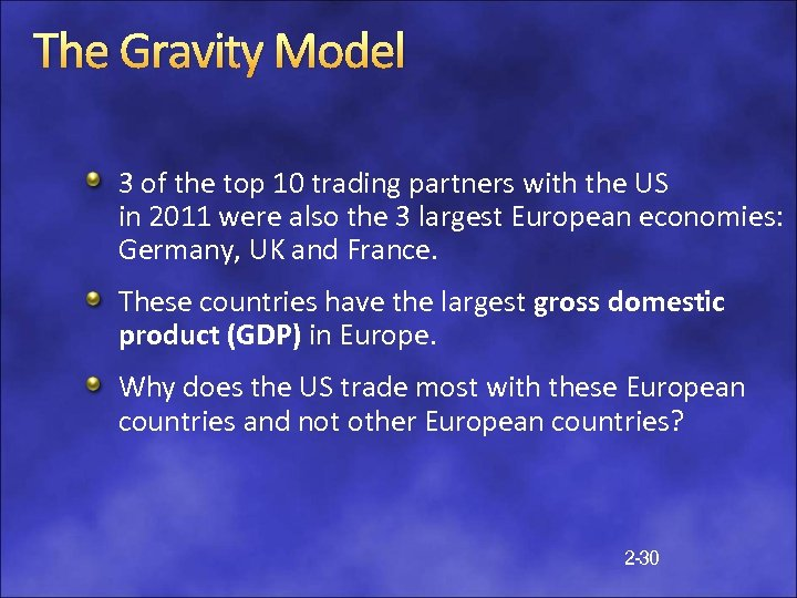 The Gravity Model 3 of the top 10 trading partners with the US in