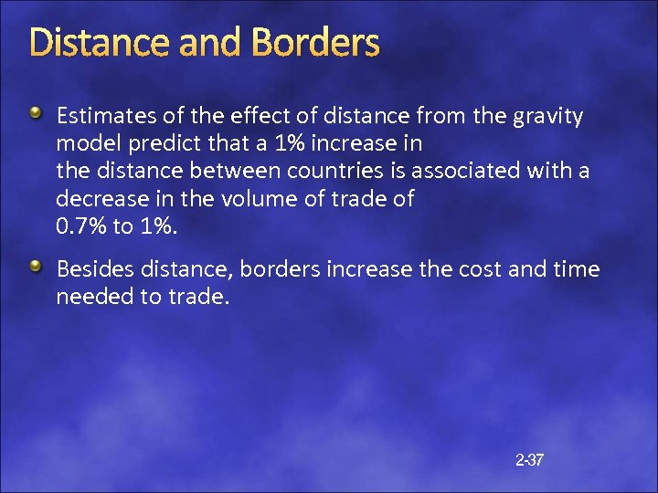 Distance and Borders Estimates of the effect of distance from the gravity model predict