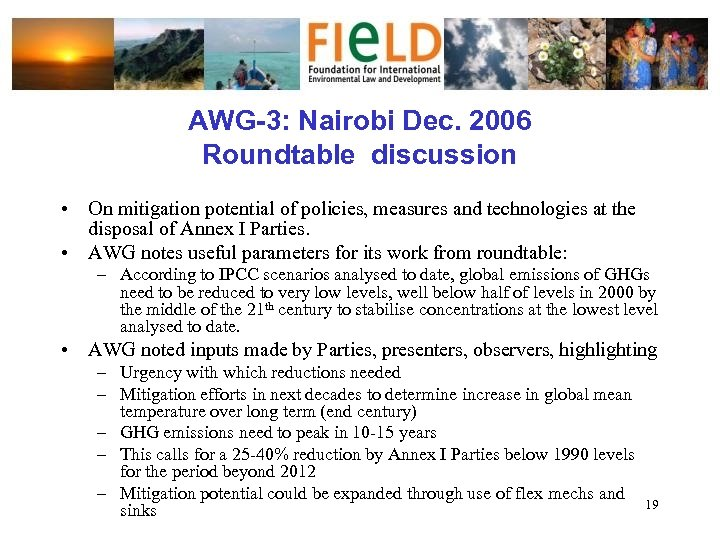AWG-3: Nairobi Dec. 2006 Roundtable discussion • On mitigation potential of policies, measures and