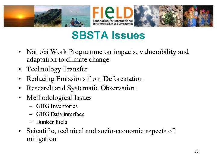 SBSTA Issues • Nairobi Work Programme on impacts, vulnerability and adaptation to climate change