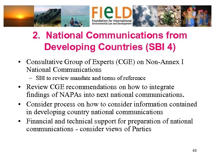 2. National Communications from Developing Countries (SBI 4) • Consultative Group of Experts (CGE)