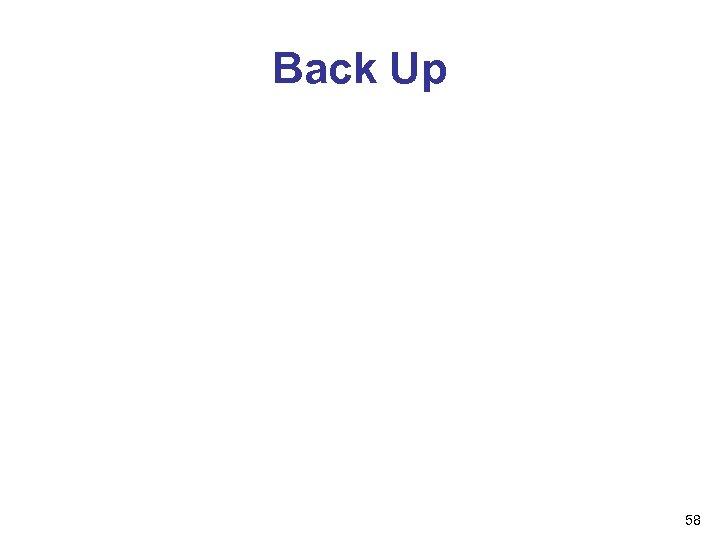 Back Up 58