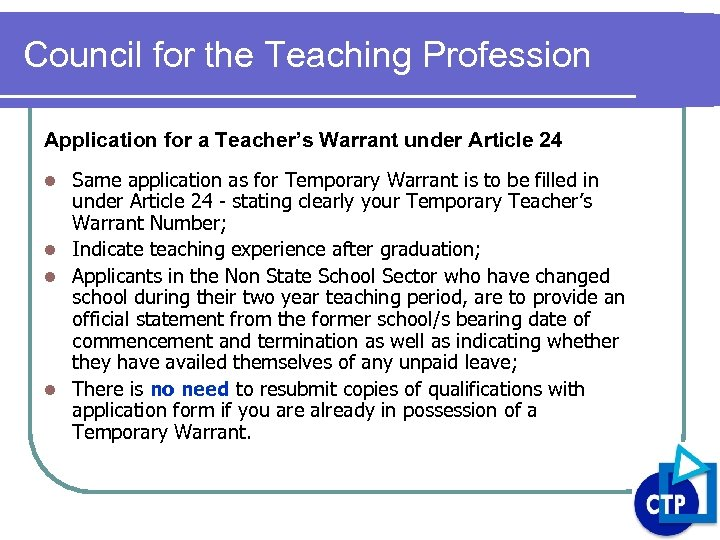 Council for the Teaching Profession Application for a Teacher's Warrant under Article 24 Same