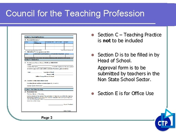 Council for the Teaching Profession l l Section D is to be filled in