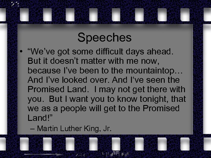 """Speeches • """"We've got some difficult days ahead. But it doesn't matter with me"""