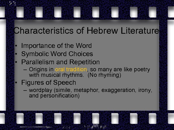 Characteristics of Hebrew Literature • Importance of the Word • Symbolic Word Choices •